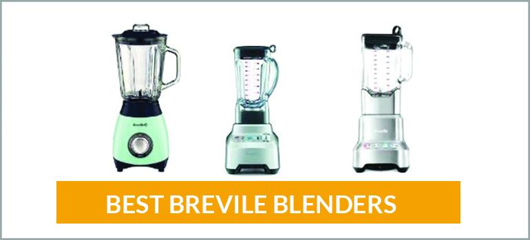 Best Breville Blenders